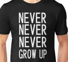 never ever 2 Unisex T-Shirt