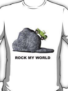 ROCK MY WORLD T-Shirt