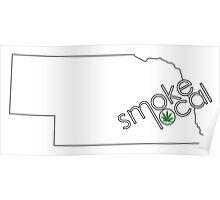 Smoke Local Weed in Nebraska (NE) Poster