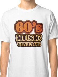 60's Music Vintage T-Shirt Classic T-Shirt