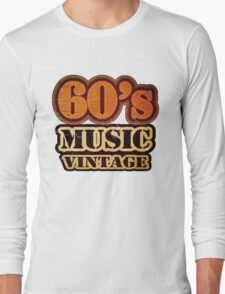 60's Music Vintage T-Shirt Long Sleeve T-Shirt