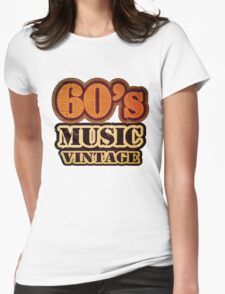 60's Music Vintage T-Shirt Womens Fitted T-Shirt