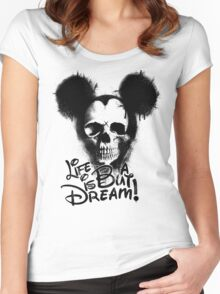 Life is but a dream Women's Fitted Scoop T-Shirt