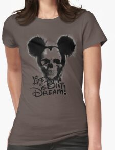 Life is but a dream Womens Fitted T-Shirt