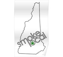 Smoke Local Weed in New Hampshire (NH) Poster