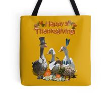 Happy Thanksgiving from Ducks and Geese! Tote Bag