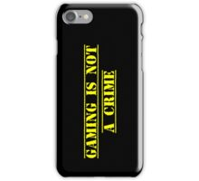 Gaming Is Not A Crime iPhone Case/Skin