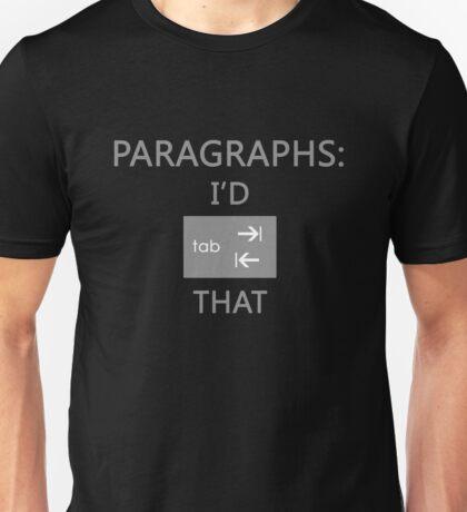 Paragraphs: I'd Tab That Unisex T-Shirt