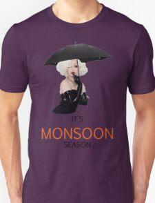 It's Monsoon Season Unisex T-Shirt