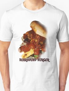 Bearhound Burger!!! T-Shirt