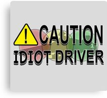 DWI (Driving While Idiot) Canvas Print