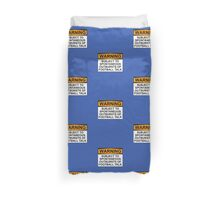 WARNING: SUBJECT TO SPONTANEOUS OUTBURSTS OF FOOTBALL TALK Duvet Cover
