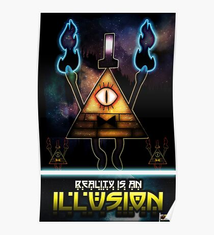 Reality Is An Illusion Poster