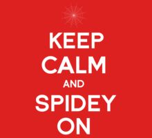 Keep Calm and Spidey On Baby Tee