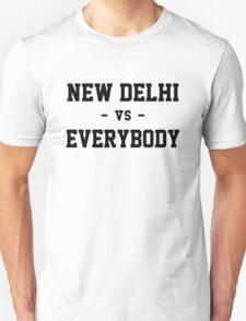 New Delhi vs Everybody T-Shirt