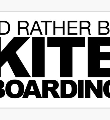I'd rather be Kite Boarding Sticker
