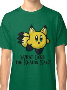What Does He Say? Classic T-Shirt