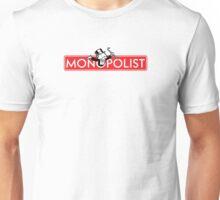Monopolist Unisex T-Shirt
