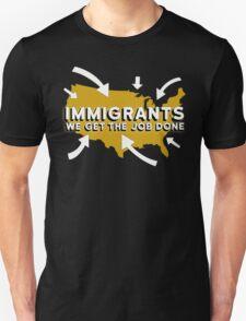 Hamilton - Immigrants, we get the job done. (Black) T-Shirt