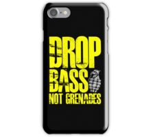 Drop Bass Not Grenades (Yellow) iPhone Case/Skin