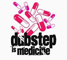 Dubstep is Medicine  T-Shirt