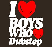 I love boys who love dubstep (dark)  T-Shirt