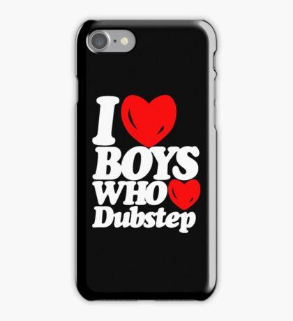 I love boys who love dubstep (dark)  iPhone Case/Skin