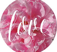 Bright Pink Peonies with Love Typography by tshirtstylist