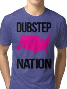 Dubstep Nation  Tri-blend T-Shirt