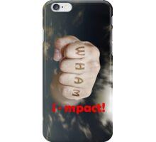 i - mpact iPhone Case/Skin