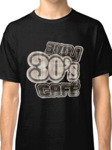 Love 30's Cafe Vintage T-Shirt Classic T-Shirt