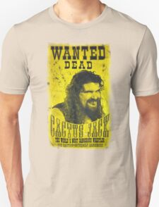 Cactus Jack Mick Foley Yellow Poster Wanted Dead  T-Shirt