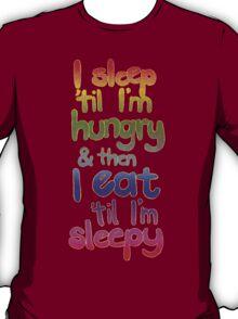 Sleepy / Hungry T-Shirt