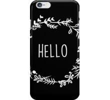 Wreath- Hello iPhone Case/Skin