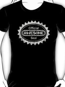 Official Awesome Seal - Aged Version  T-Shirt