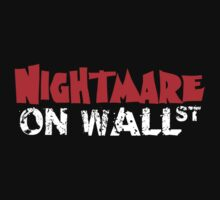 Nightmare on Wall Street. by bradylee