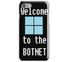 Welcome to The BotNet - black iPhone Case/Skin