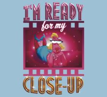 I'm Ready For My Close-up Baby Tee
