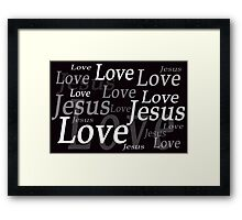 Love Jesus Framed Print