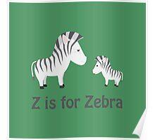 Funny Z is for Zebra design Poster