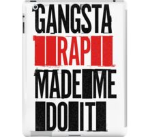 Gangsta Rap Mad Me Do It iPad Case/Skin
