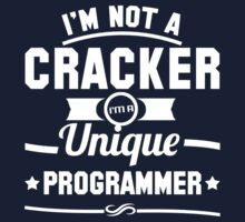 Programmer : I'm not a cracker, i'm a unique programmer Kids Tee