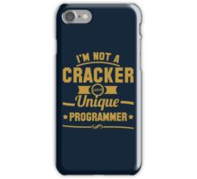 Programmer : I'm not a cracker, i'm a unique programmer iPhone Case/Skin