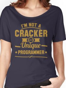 Programmer : I'm not a cracker, i'm a unique programmer Women's Relaxed Fit T-Shirt