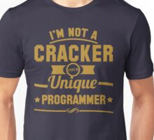 Programmer : I'm not a cracker, i'm a unique programmer Unisex T-Shirt