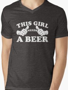 This Girl Needs a Beer Mens V-Neck T-Shirt