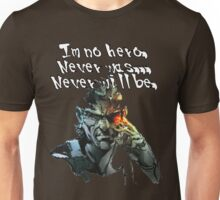 Metal Gear Solid - I'm No Hero... Unisex T-Shirt