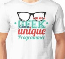 Programmer : I am not a geek, i am a unique programmer Unisex T-Shirt