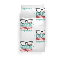 Programmer : I am not a geek, i am a unique programmer Duvet Cover