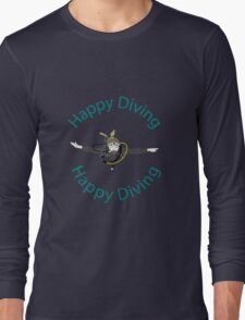 Happy Diving Long Sleeve T-Shirt